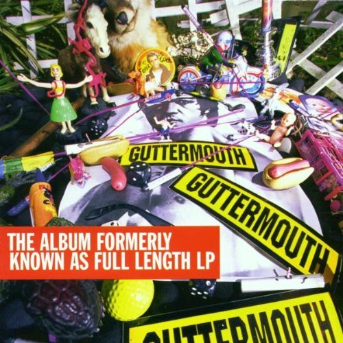 Guttermouth Record Formerly Known As Full Explicit