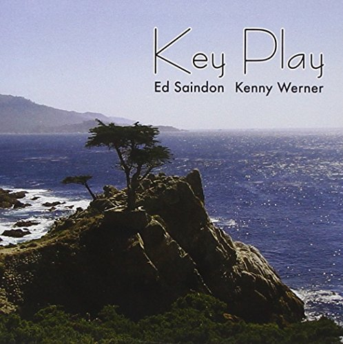Saindon Ed Kenny Werner Key Play