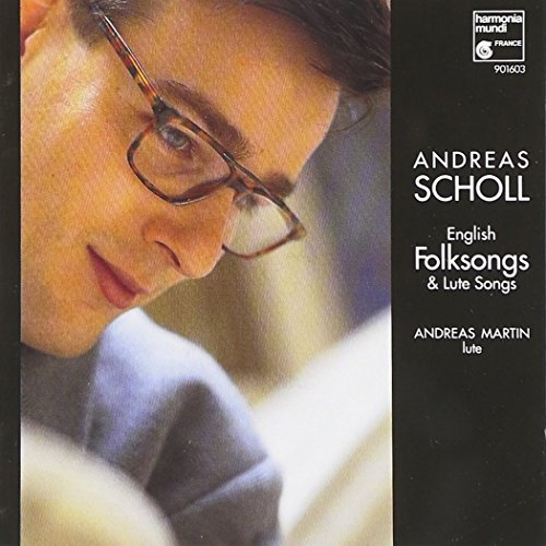 Andreas Scholl English Folksongs & Lute Songs Scholl (ct) Martin (lt)