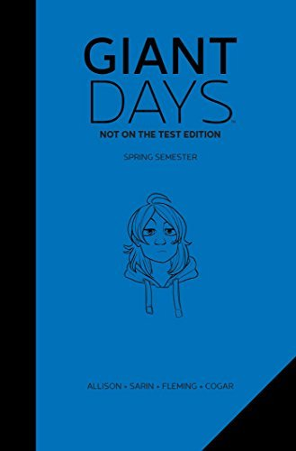 John Allison Giant Days Not On The Test Edition Vol. 2