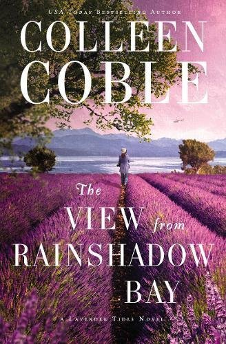 Colleen Coble The View From Rainshadow Bay