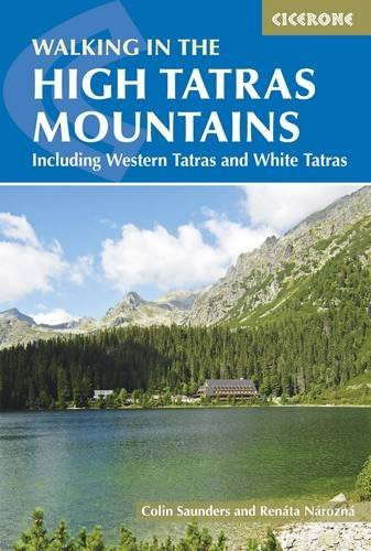 Colin Saunders Walking In The High Tatras Including The Western Tatras And White Tatras 0004 Edition;updated