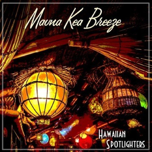 Hawaiian Spotlighters Mauna Kea Breeze