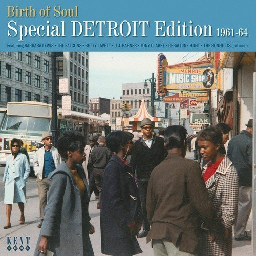 Birth Of Soul: Special Detroit Edition/1961-1964