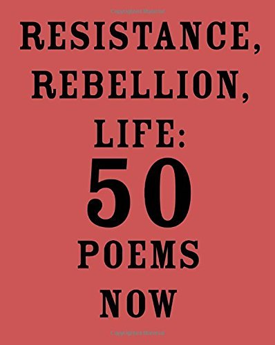 amit-majmudar-resistance-rebellion-life-50-poems-now