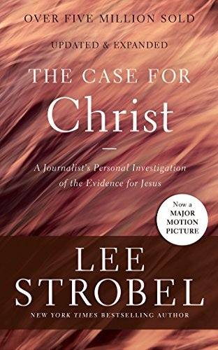Lee Strobel The Case For Christ A Journalist's Personal Investigation Of The Evid Library