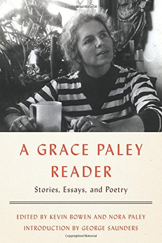 Grace Paley A Grace Paley Reader Stories Essays And Poetry