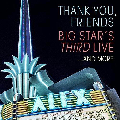 Big Star's Third Live/Thank You Friend's: Big Star's Third Live@2cd/1 Blu-Ray