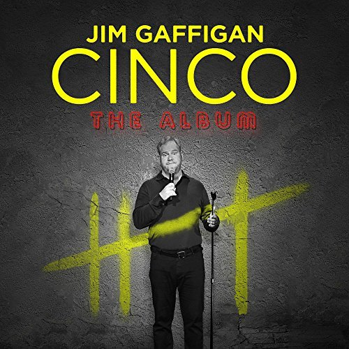 Jim Gaffigan Cinco