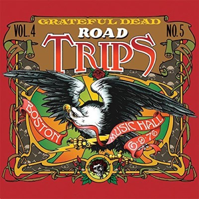 Grateful Dead Road Trips Vol. 4 No. 5 Boston Music Hall 6 9 76 3cd