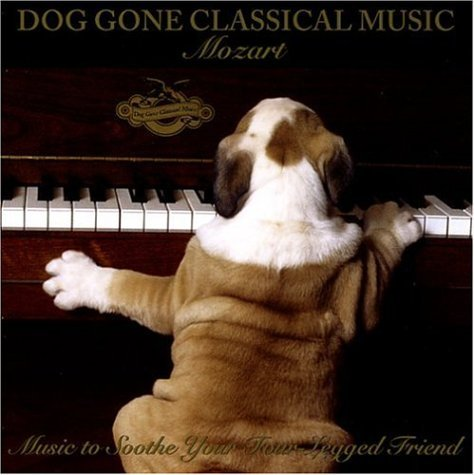 W.A. Mozart Dog Gone Classical Music