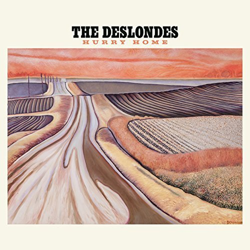 the-deslondes-hurry-home