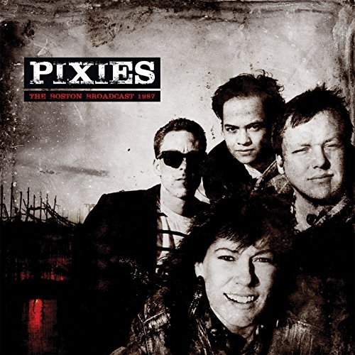 Pixies Boston Broadcast 1987 Lp