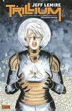 Jeff Lemire Trillium The Deluxe Edition