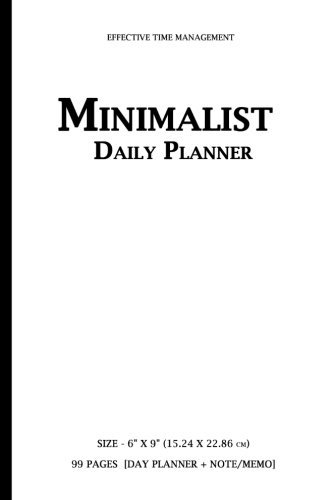 "Daily Planner Minimalist Daily Planner (undated) 6"" X 9"" (15.24 X 22.86 Cm) True Action Time Mana"
