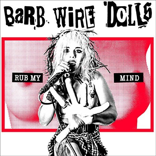 barb-wire-dolls-rub-my-mind