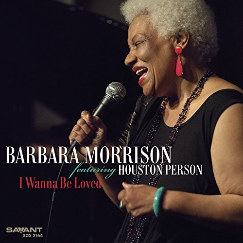 Barbara Morrison I Wanna Be Loved