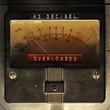 42 Decibel Overloaded Import Gbr Incl. CD