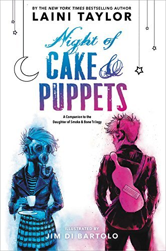 Laini Taylor Night Of Cake & Puppets