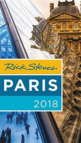 Rick Steves Rick Steves Paris 2018