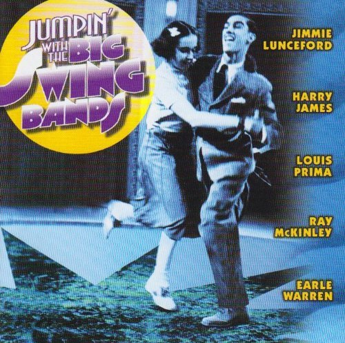 Jumpin' With Big Swing Bands Jumpin' With Big Swing Bands