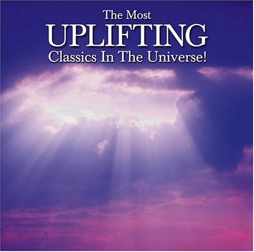 Most Uplifting Classical Music Most Uplifting Classical Music Various
