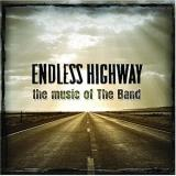 Endless Highway Music Of The Band
