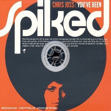 Chris Joss You've Been Spiked Incl. Bonus Tracks