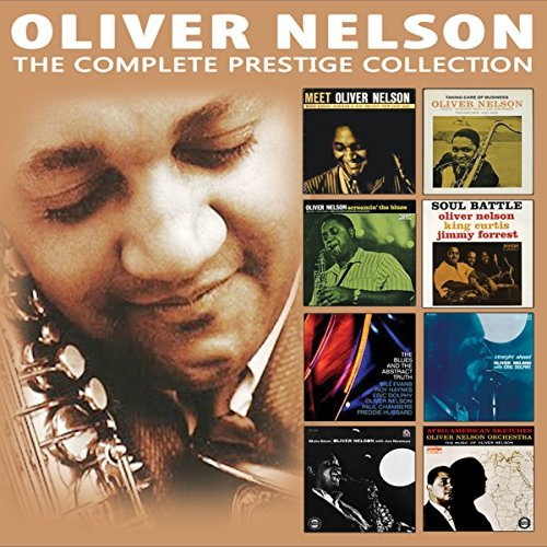 Oliver Nelson The Complete Prestige Collection