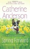 Catherine Anderson Spring Forward