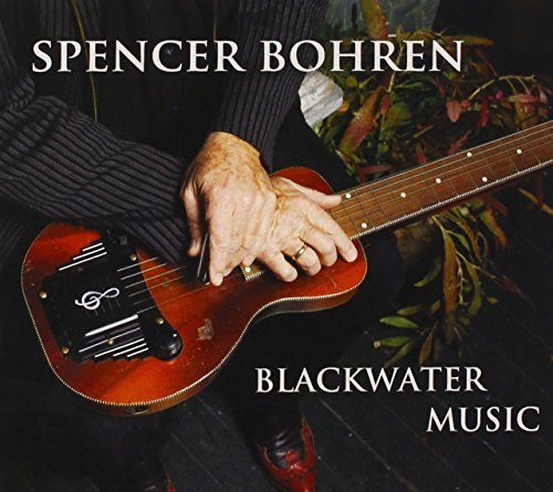 Spencer Bohren Blackwater Music