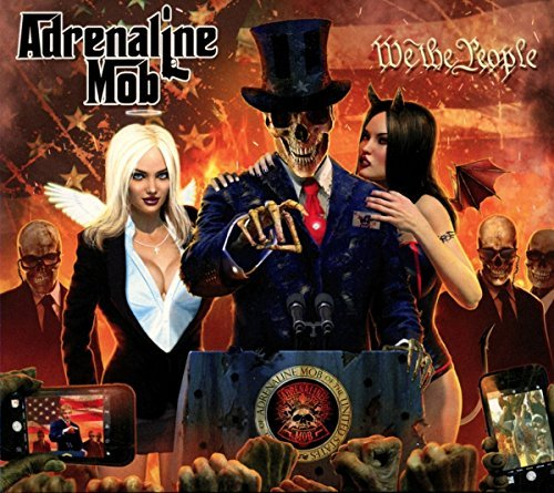 Adrenaline Mob We The People