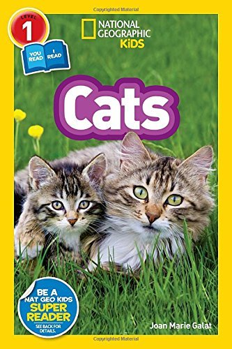 Joan Galat National Geographic Readers Cats (level 1 Co Reader)