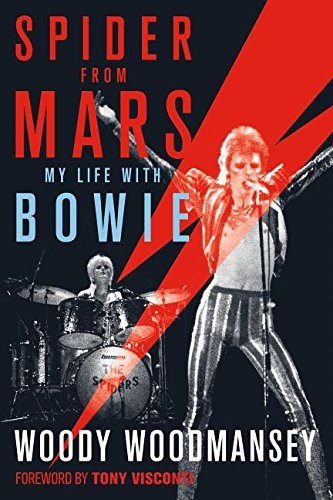 Woody Woodmansey Spider From Mars My Life With Bowie