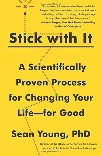 Sean D. Young Stick With It A Scientifically Proven Process For Changing Your
