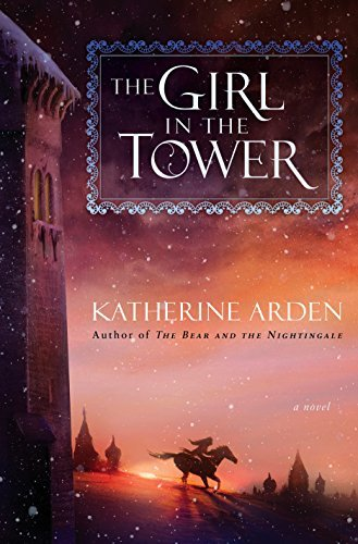 katherine-arden-the-girl-in-the-tower