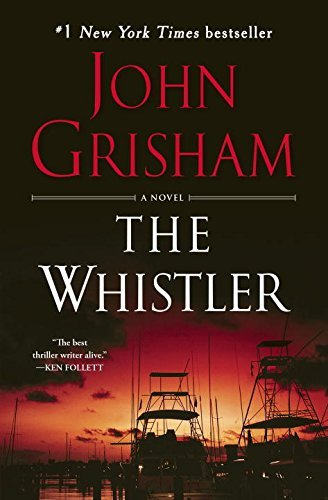 john-grisham-the-whistler-reprint