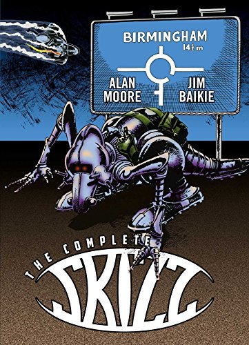 Alan Moore The Complete Skizz