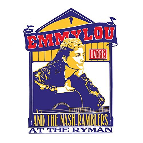 Emmylou Harris & The Nash Ramblers At The Ryman 2lp