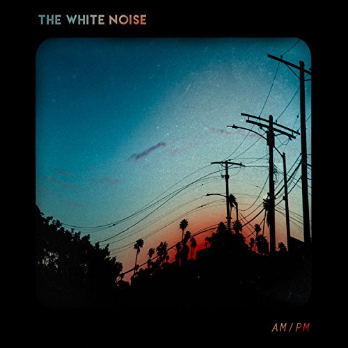 White Noise Am Pm (ex) Explicit Version