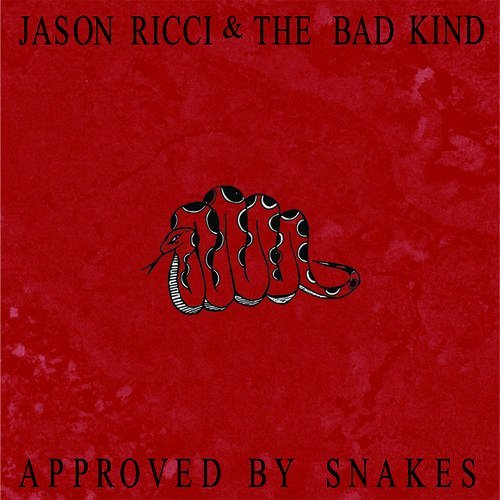 Jason & The Bad Kind Ricci Approved By Snakes