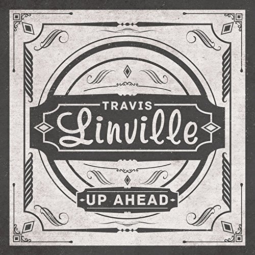 travis-linville-up-ahead-import-can