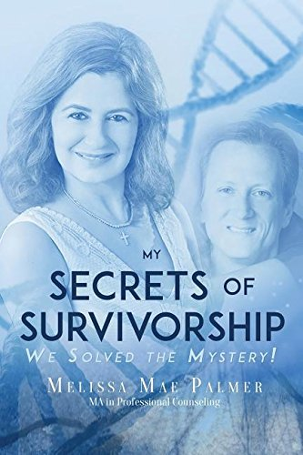 melissa-mae-palmer-my-secrets-of-survivorship-we-solved-the-mystery