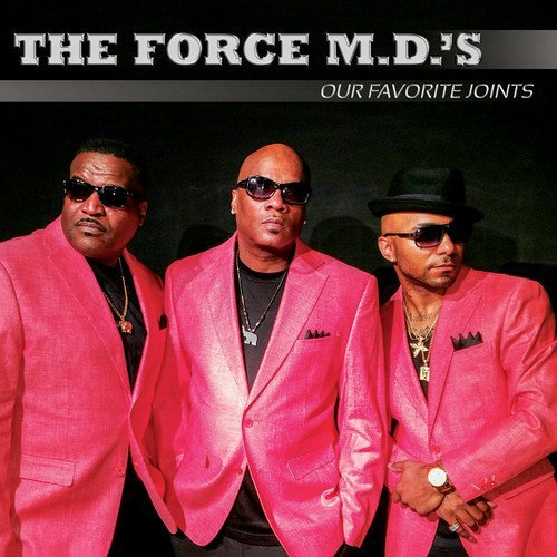 Force M.D.'s Our Favorite Joints