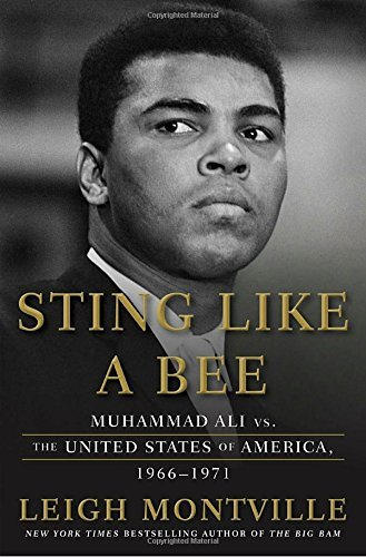 Leigh Montville Sting Like A Bee Muhammad Ali Vs. The United States Of America 19