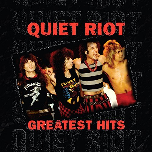 Quiet Riot Greatest Hits