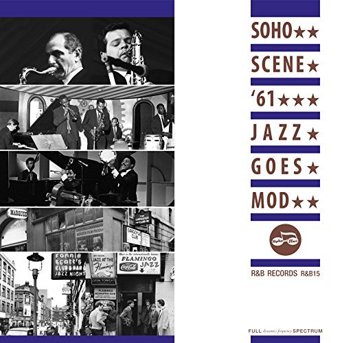 Various Artist Soho Scene 61 Jazz Goes Mod