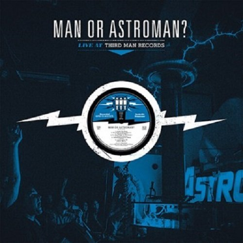 Man Or Astroman Live At Third Man Records