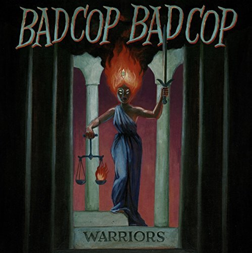 Bad Cop Bad Cop Warriors