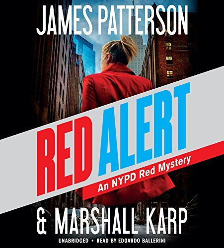 James Patterson Red Alert An Nypd Red Mystery